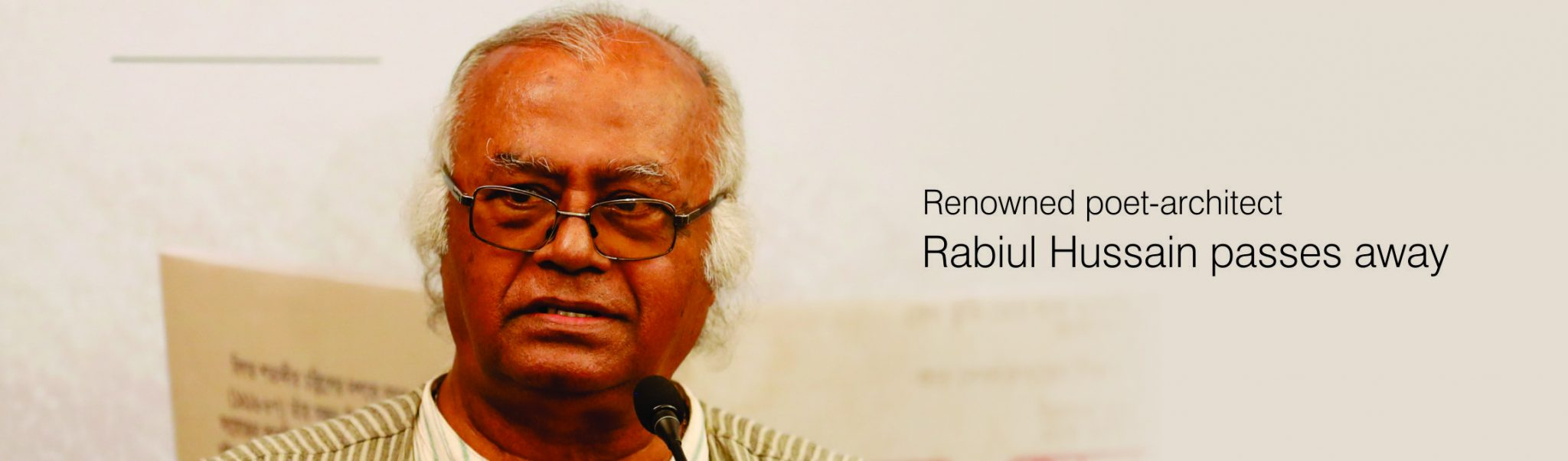 Bengal Foundation mourns the passing of Rabiul Husain
