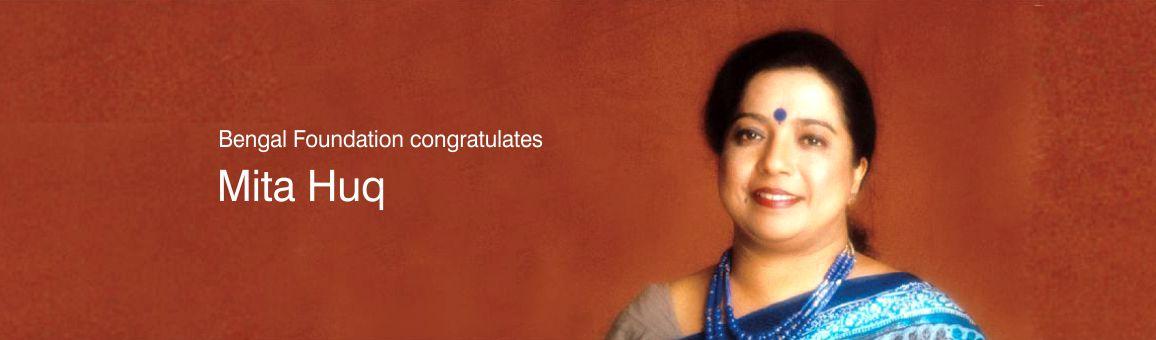 Bengal Foundation congratulates Mita Huq