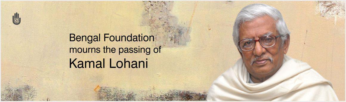 Bengal Foundation mourns the passing of Kamal Lohani